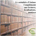 Le cartulaire d'Aniane Compléments aux lectures, localisations, matières