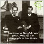 Témoignage de Marcel Bernard (1902-1991) l'ami et le photographe de Jean Moulin