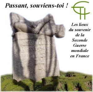 Passant, souviens-toi ! Les lieux du souvenir de la Seconde Guerre mondiale en France : Jean Moulin