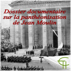 1999-2001-13-dossier-documentaire-pantheonisation-jean-moulin