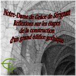 Notre-Dame de Grâce de Sérignan. Réflexion sur les étapes de la reconstruction d'un grand édifice gothique