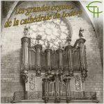 Les grandes orgues de la cathédrale de Lodève