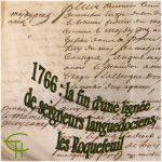 1766, la fin d'une lignée de seigneurs languedociens, les Roquefeuil