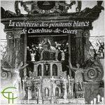 La confrérie des pénitents blancs de Castelnau-de-Guers, de la restauration de 1809 à la vente de la chapelle en 1921