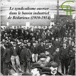 Le syndicalisme ouvrier dans le bassin industriel de Bédarieux (1910-1914)