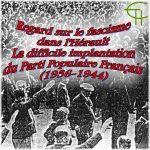 Regard sur le fascisme dans l'Hérault. La difficile implantation du Parti Populaire Français (1936-1944)