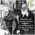 Résistance non violente en maquis héraultais : la communauté de l'Arche de la Borie Noble