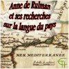 Anne de Rulman et ses recherches sur la langue du pays
