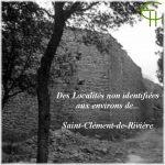 Localités non identifiées aux environs de Saint-Clément-de-Rivière et de l'apport des monographies microtoponymiques