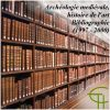 Archéologie médiévale, histoire de l'art. Bibliographie (1998-2000)