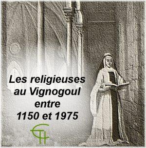 Les religieuses au Vignogoul entre 1150 et 1975