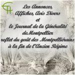 Les Annonces, Affiches et Avis Divers et le <i>Journal de la Généralité</i> de Montpellier