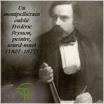 Un montpelliérain oublié: Frédéric Peysson, peintre, sourd-muet (1807-1877)