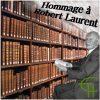 Hommage à Robert Laurent (1908-2001)