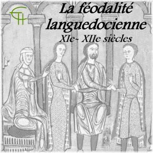 2002-2003-15-la-feodalite-languedocienne-xie-xiie-siecles-serments-hommages-et-fiefs