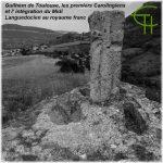 Guilhem de Toulouse, les premiers Carolingiens et l' intégration du Midi languedocien au royaume franc