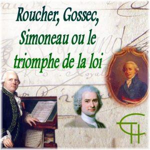 2004-2005-10-roucher-gossec-simoneau-ou-le-triomphe-de-la-loi
