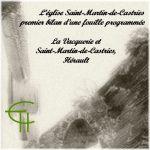 L'église Saint-Martin-de-Castries: premier bilan d'une fouille programmée <br/>(La Vacquerie et Saint-Martin-de-Castries, Hérault)