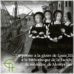 Un poème à la gloire de Louis XII à la bibliothèque de la Faculté de médecine de Montpellier