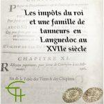 Les impôts du roi et une famille de tanneurs en Languedoc au XVII<sup>e</sup> siècle