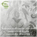 Tentures et décors en cuirs dorés conservés en Région Languedoc-Roussillon