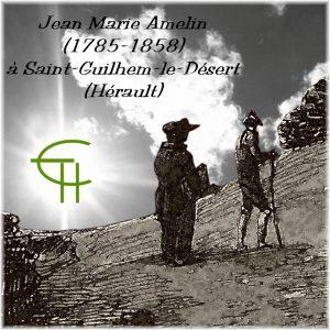 2007-2008-07-jean-marie-amelin-1785-1858-a-saint-guilhem-le-desert