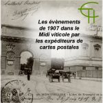 Les évènements de 1907 dans le Midi viticole par les expéditeurs de cartes postales