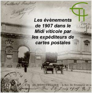 Les événements de 1907 dans le Midi viticole par les expéditeurs de cartes postales