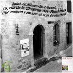 Saint-Guilhem-le-Désert, 15, rue de la Chapelle-des-Pénitents: <br/>Une maison romane et son évolution