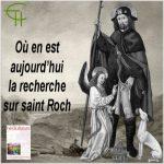 Où en est aujourd'hui la recherche sur saint Roch?
