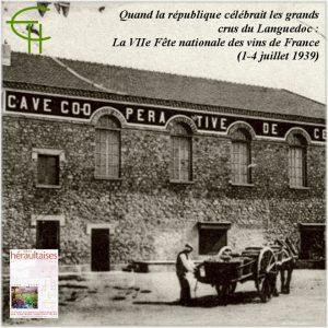 2009-11-quand-la-republique-celebrait-les-grands-crus-du-languedoc-la-viie-fete-nationale