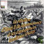 La rébellion d'Henri II de Montmorency et ses conséquences lunelloises (1632)