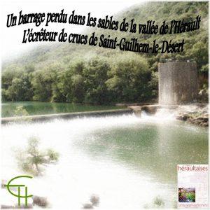 2009-23-un-barrage-perdu-dans-les-sables-de-la-vallee-de-l-herault-l-ecreteur-de-crues