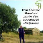 Yvon Creissac : Mémoire et passion d'un oléiculteur de Montpeyroux