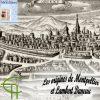 Les origines de Montpellier et Lambert Daneau (1530-1595), pasteur et professeur en théologie