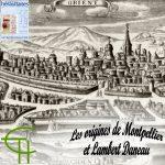 Les origines de Montpellier et Lambert Daneau pasteur et professeur en théologie