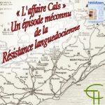 L'affaire Cals: Un épisode méconnu de la Résistance languedocienne