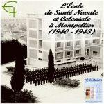 L'École de Santé Navale et Coloniale à Montpellier (1940–1943)