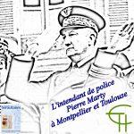 L'intendant de police Pierre Marty à Montpellier et Toulouse
