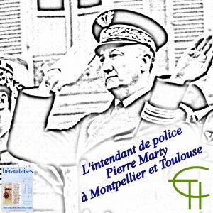 2010-40-14-l-intendant-de-police-pierre-marty-a-montpellier-et-toulouse
