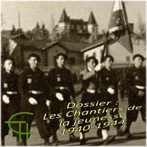 Dossier LE CHANTIER DE JEUNESSE, GROUPEMENT 25