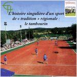 Le tambourin : L'histoire singulière d'un sport de tradition régionale