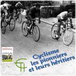 Cyclisme : les pionniers et leurs héritiers