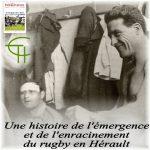 Une histoire de l'émergence et de l'enracinement du rugby en Hérault