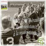 Le rugby à XIII héraultais: de la résistance à la reconnaissance