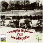 Géographie du football – l'axe Sète-Montpellier