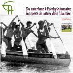 Du naturisme à l'écologie humaine: les sports de nature dans l'histoire
