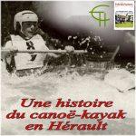 Une histoire du canoë-kayak en Hérault