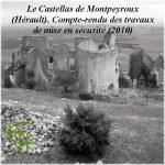 Le castellas de Montpeyroux (Hérault) Compte-rendu des travaux de mise en sécurité (2010)