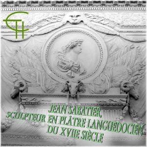 2011-41-07-jean-sabatier-sculpteur-en-platre-languedocien-du-xviie-siecle